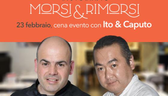 Al ristorante Morsi e Rimorsi, Occidente e Sol Levante con Alfonso Caputo e Ignacio Ito
